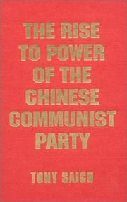 Cover of: The Rise to Power of the Chinese Communist Party |