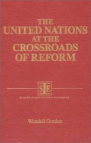 Cover of: The United Nations at the crossroads of reform