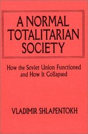 Cover of: A Normal Totalitarian Society