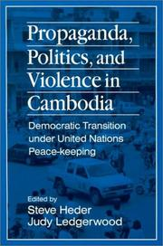 Cover of: Propaganda, Politics, and Violence in Cambodia |