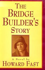 Cover of: The bridge builder's story: a novel