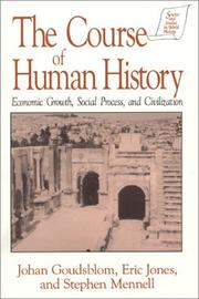 Cover of: The course of human history: economic growth, social process, and civilization
