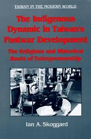 Cover of: The indigenous dynamic in Taiwan's postwar development
