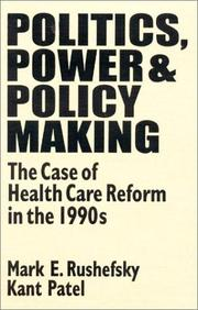 Cover of: Politics, Power & Policy Making: The Case of Health Care Reform in the 1990s