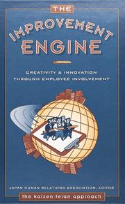 Cover of: The Improvement Engine: Creativity & Innovation Through Employee Involvement