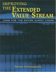 Cover of: Improving the Extended Value Stream | Darren Dolcemascolo