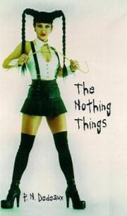 Cover of: The Nothing Things | P. N. Dedeaux