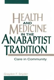 Cover of: Health and medicine in the Anabaptist tradition