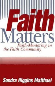 Cover of: Faith matters | Sondra Higgins Matthaei