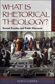 Cover of: What is rhetorical theology?