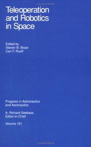 Cover of: Teleoperation and Robotics in Space (Progress in Astronautics and Aeronautics) | Steven Baard, Ph.d. Skaar