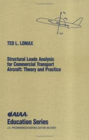 Cover of: Structural loads analysis for commercial transport aircraft