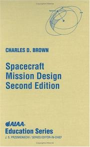 Spacecraft mission design by Brown, Charles D.