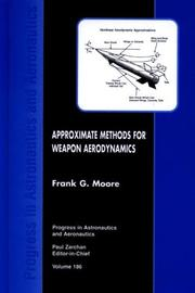 Cover of: Approximate methods for weapon aerodynamics | Frank G. Moore