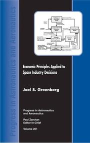 Cover of: Economic Principles Applied to Space Industry Decisions (Progress in Astronautics and Aeronautics)