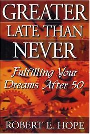 Cover of: Greater Late Than Never
