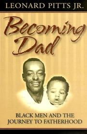 Cover of: Becoming Dad: Black Men and the Journey to Fatherhood