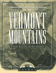Cover of: Longstreet highroad guide to the Vermont mountains | N. Bazilchuk