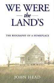 Cover of: We were the land's