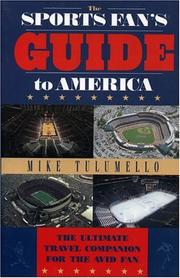 The sports fan's guide to America by Mike Tulumello