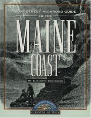 Cover of: Longstreet highroad guide to the Maine coast | Elizabeth Edwardsen