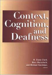 Cover of: Context, cognition, and deafness by