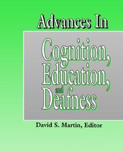 Cover of: Advances in Cognition, Education, and Deafness | David S. Martin