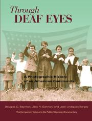 Through Deaf Eyes by Douglas Baynton, Jack R. Gannon, Jean Lindquist Bergey