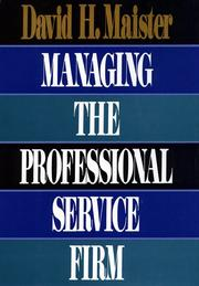 Cover of: Managing the professional service firm