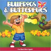 Cover of: Bullfrogs and Butterflies | Bridgestone Kids