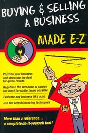 Cover of: Buying & Selling a Business Made E-Z! (Made E-Z Guides) | Arnold S. Goldstein