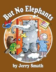 Cover of: But No Elephants (Once Upon a Time)