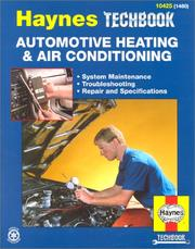 Cover of: The Haynes Automotive Heating & Air Conditioning Systems Manual/1480 | John Harold Haynes