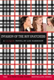Cover of: Invasion of the Boy Snatchers (The Clique #4)