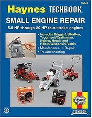 Cover of: Small Engine Repair | John Harold Haynes