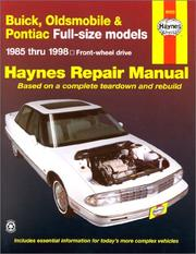 Cover of: Buick, Olds & Pontiac full-size FWD models: automotive repair manual