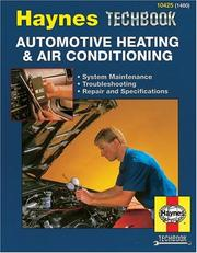 Cover of: Haynes Automotive Heating and Air Conditioning Systems Manual | John Harold Haynes