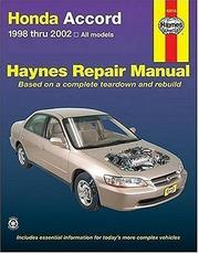 Cover of: Haynes Honda Accord 1998 thru 2002 by John Harold Haynes