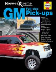 GM Full-size Pick-ups (Haynes Xtreme Customizing)