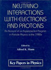 Cover of: Neutrino Interactions With Electrons and Protons