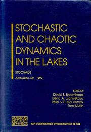 Stochastic and Chaotic Dynamics in the Lakes by
