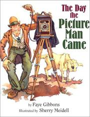 Cover of: The Day the Picture Man Came | Faye Gibbons