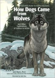 Cover of: How Dogs Came from Wolves: And Other Explorations of Science in Action