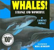 Cover of: Whales!: strange and wonderful
