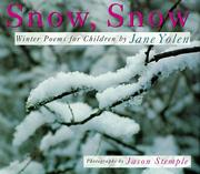 Cover of: Snow, Snow: Winter Poems for Children