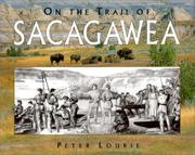 On the Trail of Sacagawea by Peter Lourie