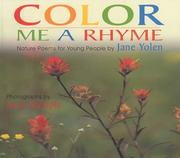 Cover of: Color me a rhyme: nature poems for young people