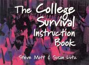 Cover of: The college survival instruction book