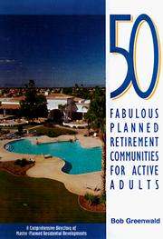 Cover of: 50 fabulous planned retirement communities for active adults | Robert Greenwald