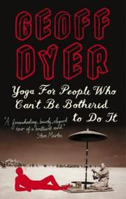 Cover of: Yoga for People Who Can't Be Bothered to Do It